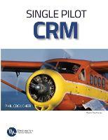 Single Pilot CRM (Paperback)