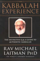 Kabbalah Experience: The Definitive Q&A Guide to Authentic Kabbalah (Paperback)