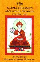 Karma Chakme's Mountain Dharma