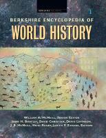 Berkshire Encyclopedia of World History, 5 Volumes (Hardback)