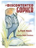 The Discontented Gopher - Prairie Tales Series (Hardback)
