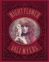 Night Flower: The Life & Art of Vali Myers (Paperback)
