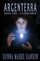 Argenterra: Silverlands Book 1 - Silverlands 1 (Paperback)