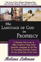 The Language of God in Prophecy, 4th in The Language of God Series (Paperback)