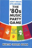 Don't Dream It's Over: The '80s Music Party Game (Paperback)