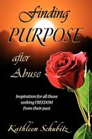 Finding Purpose After Abuse (Paperback)
