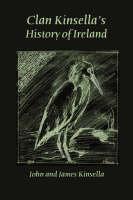 Clan Kinsella's History of Ireland (Paperback)