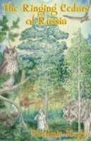 The Ringing Cedars of Russia - Ringing Cedars Series Bk. 2 (Paperback)