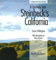 A Journey Into Steinbeck's California: ArtPlace Series (Paperback)