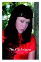 The Silk Princess (Hardback)