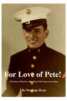 For Love of Pete! (Paperback)