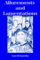 Allurements and Lamentations (Paperback)