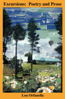 Excursions: Poetry and Prose (Paperback)
