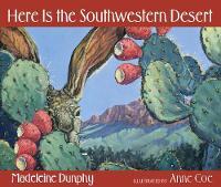 Here Is the Southwestern Desert (Hardback)