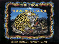 The Frog Who Wouldn't Laugh (Paperback)