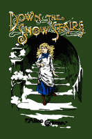Down the Snow Stairs: Or, From Goodnight to Goodmorning (Hardback)