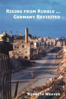 Rising from Rubble...Germany Revisited (Paperback)
