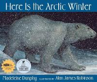 Here Is the Arctic Winter (Hardback)