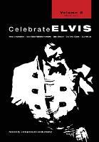 Celebrate Elvis - Volume 2 (Paperback)