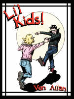 "Li'l Kids: ""Road to God Knows..."" Adventures! (Paperback)"