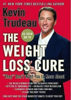 "The Weight Loss Cure ""They"" Don't Want You to Know About (Hardback)"