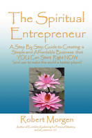 The Spiritual Entrepreneur (Paperback)