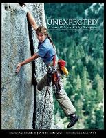 UNEXPECTED: A Retrospective of Patagonia's Outdoor Photography (Hardback)