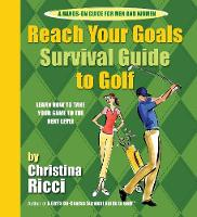 Reach Your Goals Survival Guide to Golf (Spiral bound)
