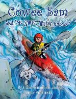 Cowee Sam and the Swift Water Rescue (Paperback)