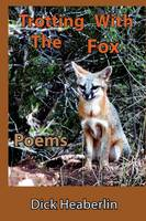 Trotting With the Fox: Poems (Paperback)