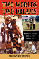 Two Worlds Two Dreams (Paperback)