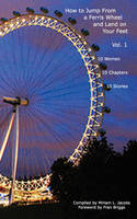 How to Jump From a Ferris Wheel and Land on Your Feet (Paperback)