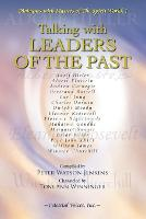 Talking with Leaders of the Past (Paperback)