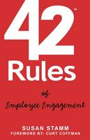 42 Rules of Employee Engagement: A Straightforward and Fun Look at What it Takes to Build a Culture of Engagement in Business (Paperback)