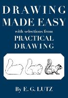 Drawing Made Easy with Selections from Practical Drawing (Paperback)