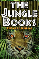 The Jungle Books: The First and Second Jungle Book in One Complete Volume (Paperback)