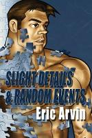 Slight Details & Random Events (Paperback)