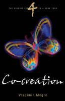 Co-Creation - Ringing Cedars Series No. 4 (Paperback)