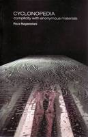 Cyclonopedia: Complicity with Anonymous Materials - Anomaly (Paperback)