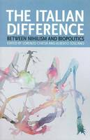 Italian Difference: Contemporary Italian Thought - Transmission (Paperback)