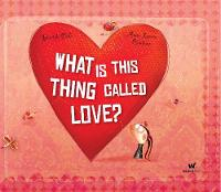 What Is This Thing Called Love? (Hardback)