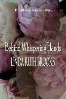 Behind Whispering Hands