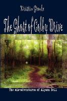 The Ghost of Colby Drive (Paperback)