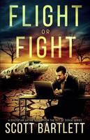 Flight or Fight (Paperback)