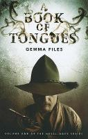 A Book of Tongues: Volume One of the Hexslinger Series (Paperback)