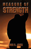 Measure of Strength (Paperback)