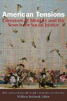 American Tensions: Literature of Identity and the Search for Social Justice (Paperback)