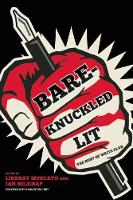 Bare-Knuckled Lit: The Best of WRITE CLUB (Paperback)