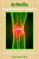 Arthritis - The Botanical Solution