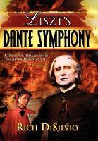 Liszt's Dante Symphony (Hardback)